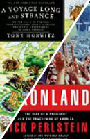 A Voyage Long and Strange, Tony Horwitz, Nixonland, Rick Pearlstein